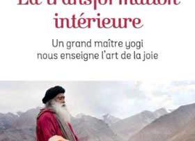 la transformation intérieur Sadhguru
