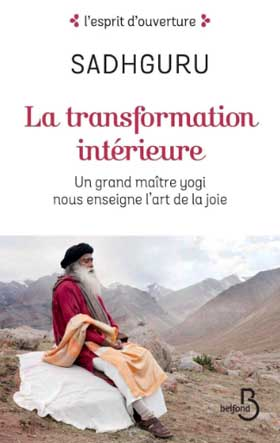 la transformation intérieure Sadhguru